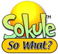 sokule so what